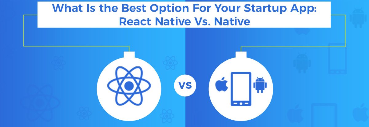 react-vs-nativ-app-development