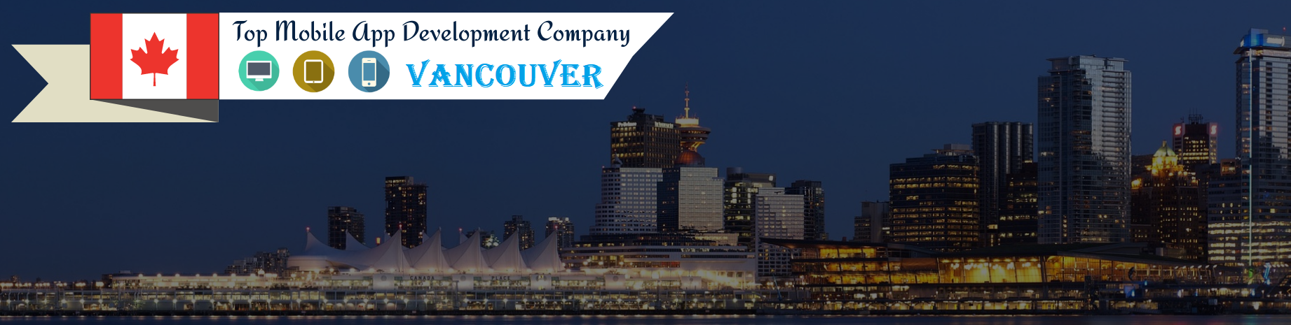 choose-top-mobile-app-developers-in-vancouver