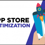 What Is App Store Optimization? How It Works?