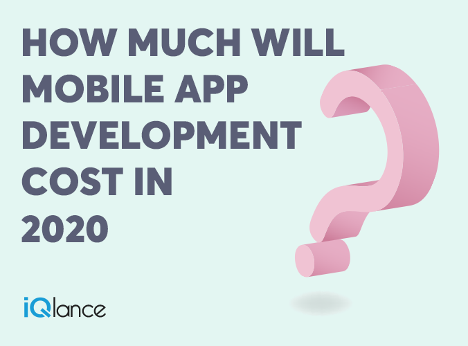 how much will mobile application development cost in 2020