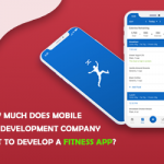 How Much Does a Mobile App Development Company Cost To Develop A Fitness App?