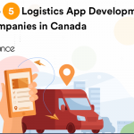 Top 5 Logistics App Development Companies in Canada