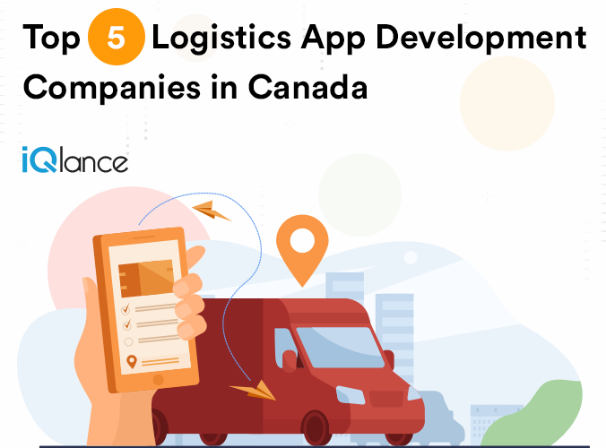 Logistics App Development Companies in Canada