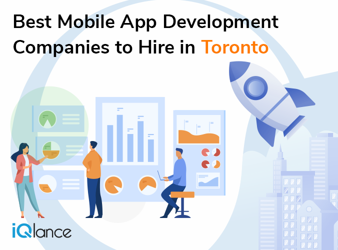 Best Mobile App Development Companies to Hire in Toronto