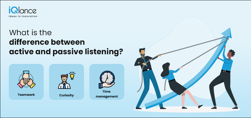 WHAT IS THE DIFFERENCE BETWEEN ACTIVE AND PASSIVE LISTENING