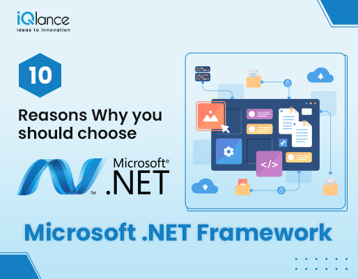 Title: 10 Reasons Why you should choose Microsoft .NET Framework